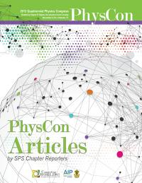 2012 Quadrennial Physics Congress Articles by SPS Chapter Reporters