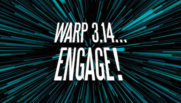 Pi Day—Warp 3.14... ENGAGE!